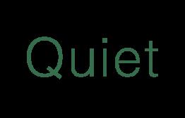 Quiet 1